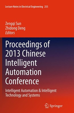 Abbildung von Sun / Deng | Proceedings of 2013 Chinese Intelligent Automation Conference | Softcover reprint of the original 1st ed. 2013 | 2016 | Intelligent Automation & Intel... | 255