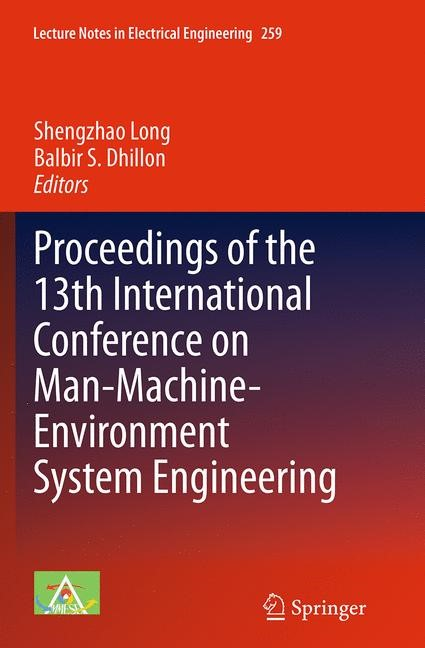 Abbildung von Long / Dhillon | Proceedings of the 13th International Conference on Man-Machine-Environment System Engineering | Softcover reprint of the original 1st ed. 2014 | 2016
