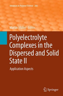 Abbildung von Müller | Polyelectrolyte Complexes in the Dispersed and Solid State II | Softcover reprint of the original 1st ed. 2014 | 2016 | Application Aspects | 256