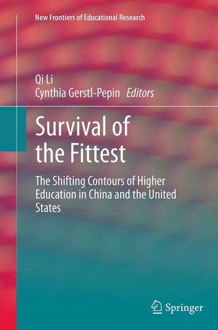 Abbildung von Li / Gerstl-Pepin | Survival of the Fittest | Softcover reprint of the original 1st ed. 2014 | 2016