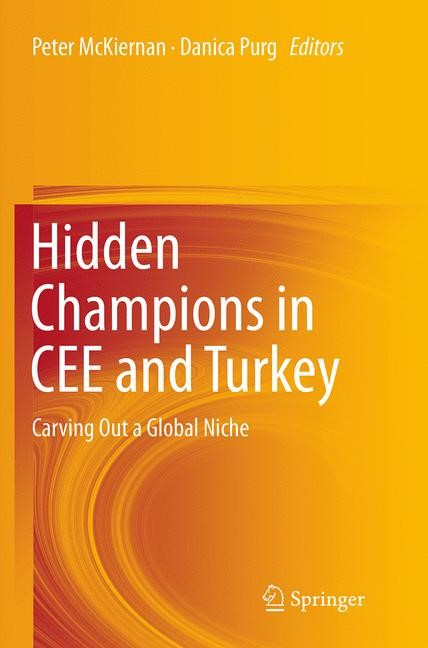 Abbildung von McKiernan / Purg | Hidden Champions in CEE and Turkey | Softcover reprint of the original 1st ed. 2013 | 2016