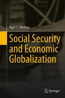 Abbildung von Welfens | Social Security and Economic Globalization | Softcover reprint of the original 1st ed. 2013 | 2016