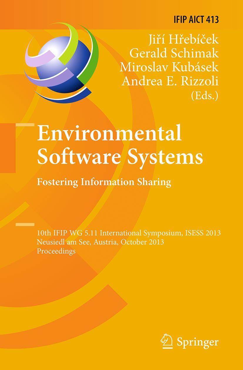 Abbildung von Hrebícek / Schimak / Kubásek / Rizzoli | Environmental Software Systems. Fostering Information Sharing | Softcover reprint of the original 1st ed. 2013 | 2016