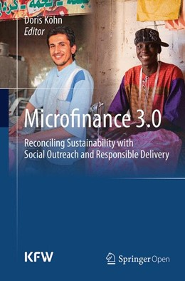 Abbildung von Köhn   Microfinance 3.0   Softcover reprint of the original 1st ed. 2013   2016   Reconciling Sustainability wit...