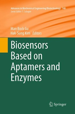 Abbildung von Gu / Kim | Biosensors Based on Aptamers and Enzymes | Softcover reprint of the original 1st ed. 2014 | 2016 | 140