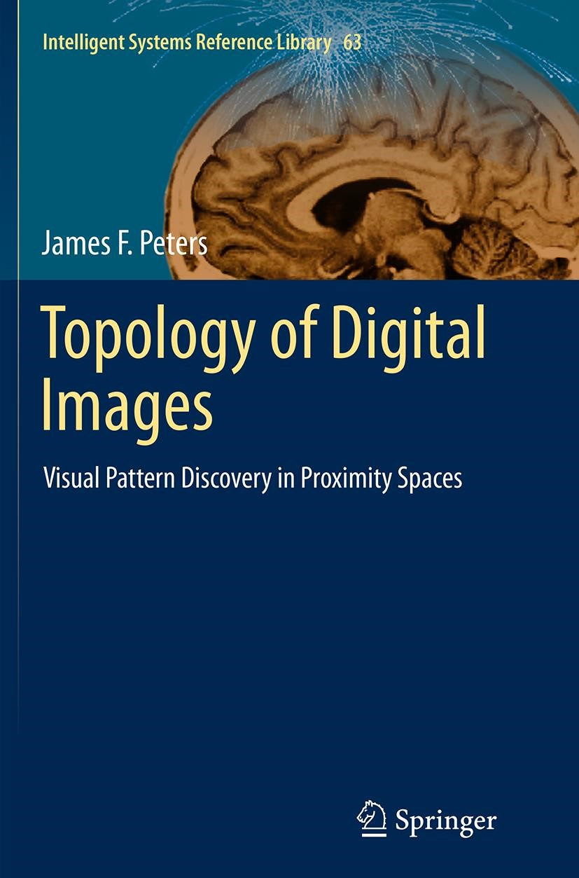 Abbildung von Peters   Topology of Digital Images   Softcover reprint of the original 1st ed. 2014   2016