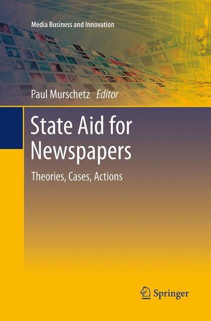 Abbildung von Murschetz   State Aid for Newspapers   Softcover reprint of the original 1st ed. 2013   2016