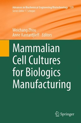 Abbildung von Zhou / Kantardjieff | Mammalian Cell Cultures for Biologics Manufacturing | Softcover reprint of the original 1st ed. 2014 | 2016 | 139