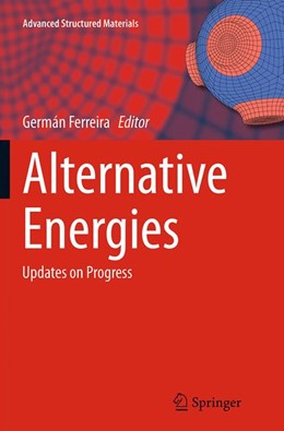 Abbildung von Ferreira | Alternative Energies | Softcover reprint of the original 1st ed. 2013 | 2016