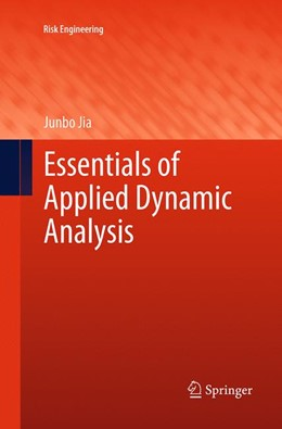 Abbildung von Jia | Essentials of Applied Dynamic Analysis | Softcover reprint of the original 1st ed. 2014 | 2016