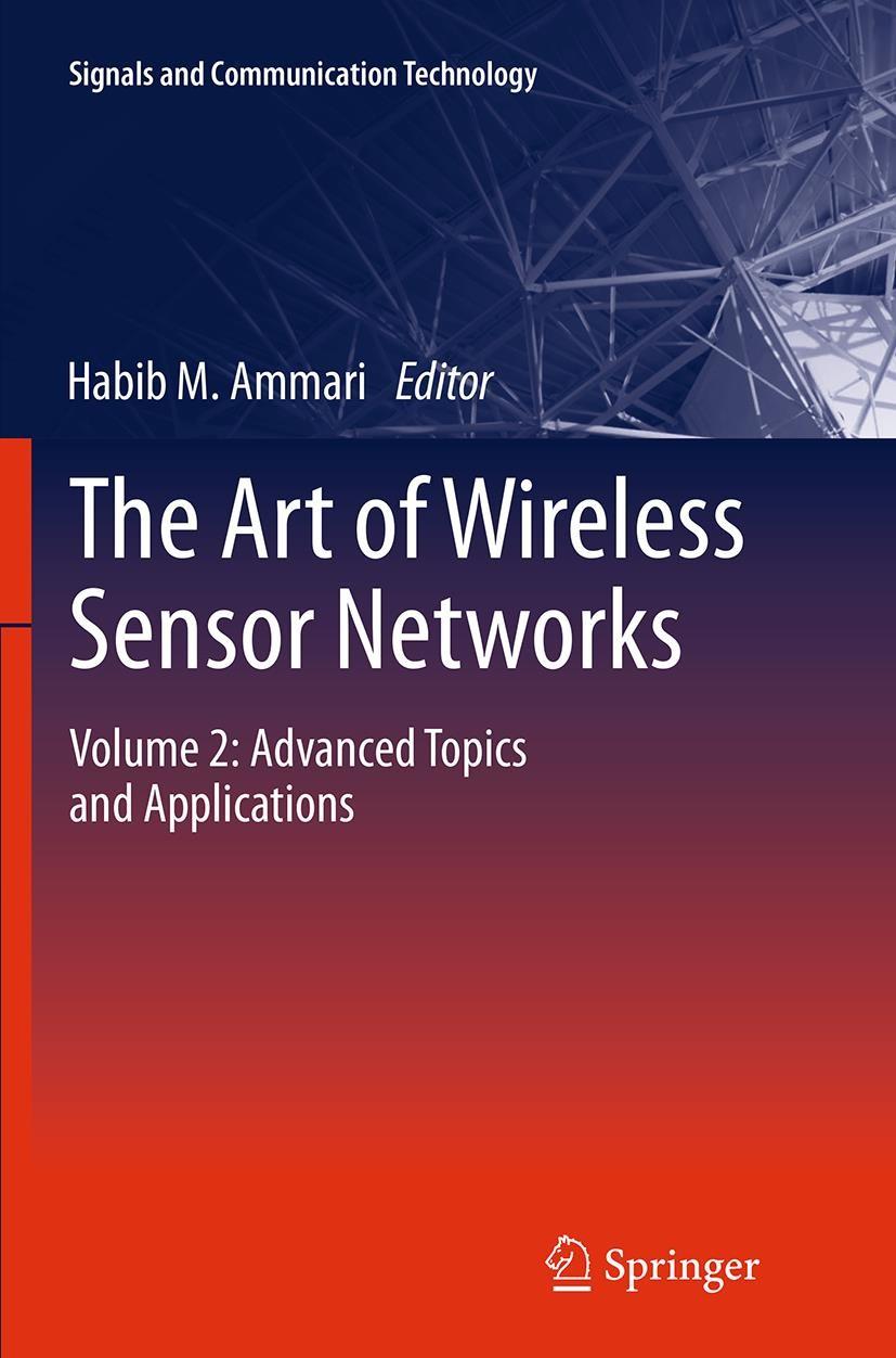 Abbildung von Ammari | The Art of Wireless Sensor Networks | Softcover reprint of the original 1st ed. 2014 | 2016