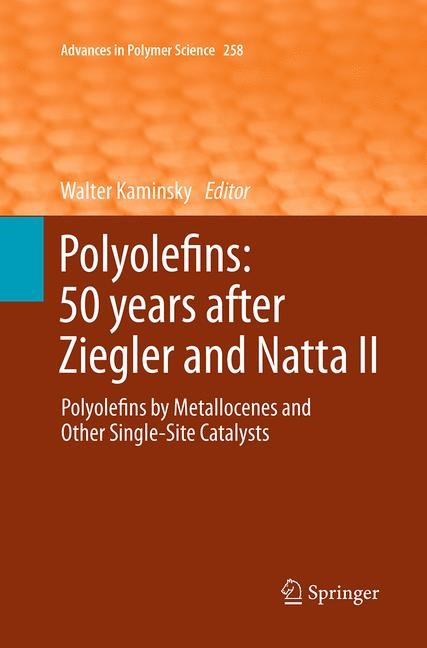 Abbildung von Kaminsky | Polyolefins: 50 years after Ziegler and Natta II | Softcover reprint of the original 1st ed. 2013 | 2016