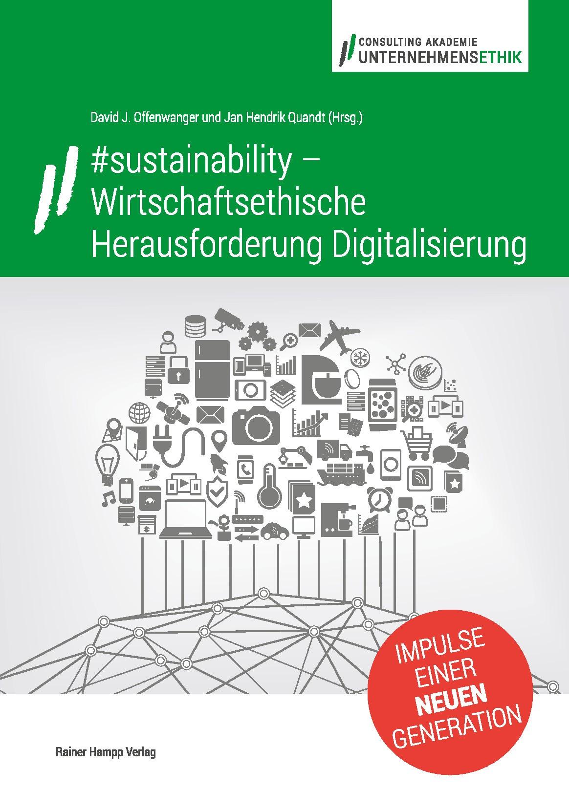 #sustainability – Wirtschaftsethische Herausforderung Digitalisierung | Offenwanger / Quandt, 2016 | Buch (Cover)
