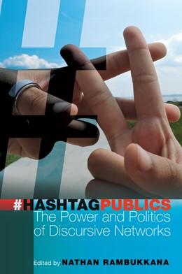 Abbildung von Rambukkana | Hashtag Publics | 2015 | The Power and Politics of Disc... | 103