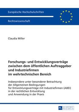 Abbildung von Miller | Forschungs- und Entwicklungsverträge zwischen dem öffentlichen Auftraggeber und Industriefirmen im wehrtechnischen Bereich | 2016 | Insbesondere unter besonderer ... | 5876