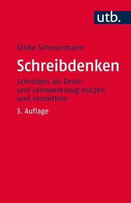 Abbildung von Scheuermann | Schreibdenken | 3. durchgesehene Auflage | 2016 | Schreiben als Denk- und Lernwe...