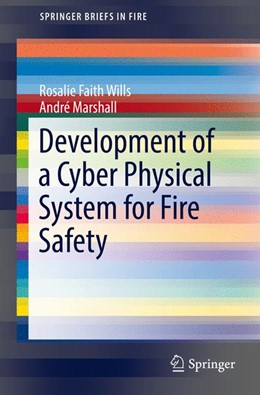 Abbildung von Wills / Marshall | Development of a Cyber Physical System for Fire Safety | 2016
