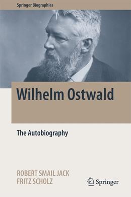 Abbildung von Jack / Scholz | Wilhelm Ostwald | 1. Auflage | 2017 | beck-shop.de