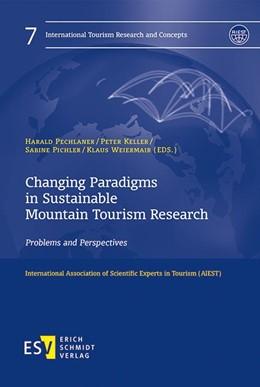 Abbildung von Pechlaner / Keller   Changing Paradigms in Sustainable Mountain Tourism Research   1. Auflage   2016   beck-shop.de