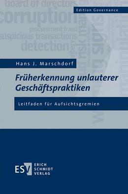 Abbildung von Marschdorf | Früherkennung unlauterer Geschäftspraktiken | 2016 | Leitfaden für Aufsichtsgremien