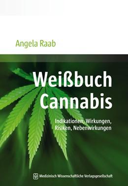 Abbildung von Raab | Weißbuch Cannabis | 1. Auflage | 2016 | beck-shop.de