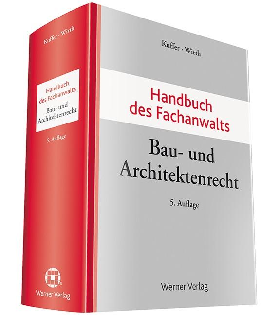 Abbildung von Kuffer / Wirth   Handbuch des Fachanwalts Bau- und Architektenrecht   5. Auflage   2017