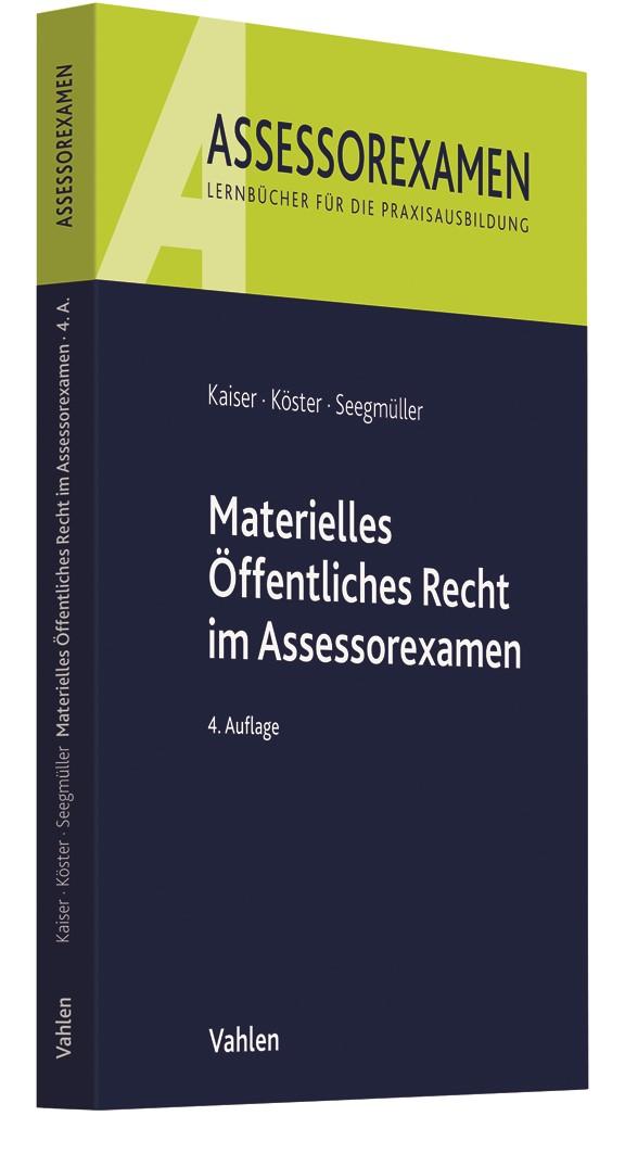 Materielles Öffentliches Recht im Assessorexamen | Kaiser / Köster / Seegmüller | 4., neu bearbeitete Auflage, 2018 | Buch (Cover)