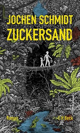 Abbildung von Schmidt, Jochen | Zuckersand | 2017 | Roman