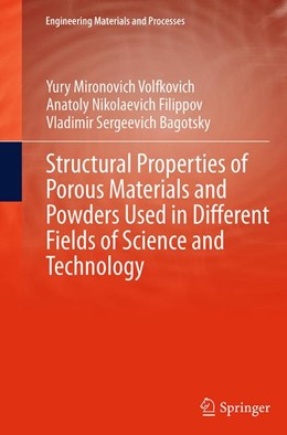Abbildung von Volfkovich / Filippov / Bagotsky | Structural Properties of Porous Materials and Powders Used in Different Fields of Science and Technology | Softcover reprint of the original 1st ed. 2014 | 2016