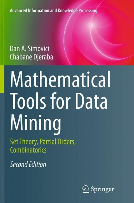 Abbildung von Simovici / Djeraba | Mathematical Tools for Data Mining | Softcover reprint of the original 2nd ed. 2014 | 2016