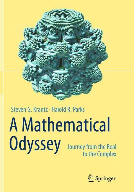 Abbildung von Krantz / Parks   A Mathematical Odyssey   Softcover reprint of the original 1st ed. 2014   2016