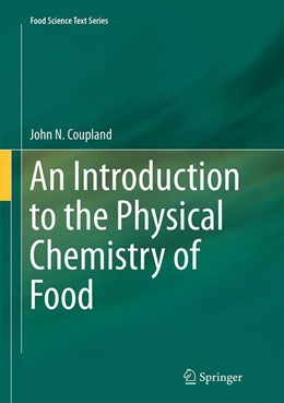 Abbildung von Coupland | An Introduction to the Physical Chemistry of Food | Softcover reprint of the original 1st ed. 2014 | 2016