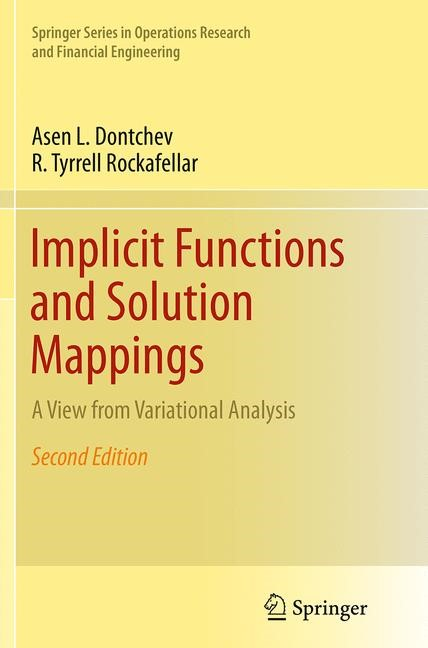 Abbildung von Dontchev / Rockafellar | Implicit Functions and Solution Mappings | Softcover reprint of the original 2nd ed. 2014 | 2016