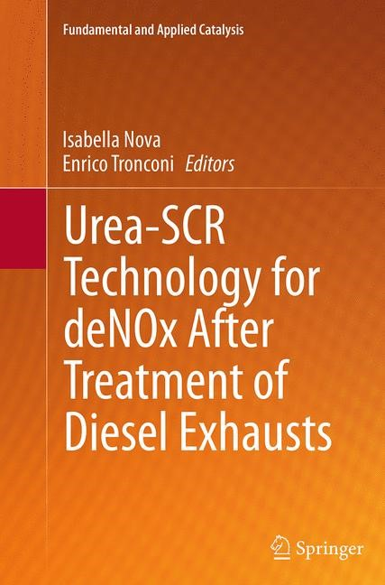 Abbildung von Nova / Tronconi | Urea-SCR Technology for deNOx After Treatment of Diesel Exhausts | Softcover reprint of the original 1st ed. 2014 | 2016