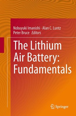 Abbildung von Imanishi / Luntz / Bruce | The Lithium Air Battery | Softcover reprint of the original 1st ed. 2014 | 2016