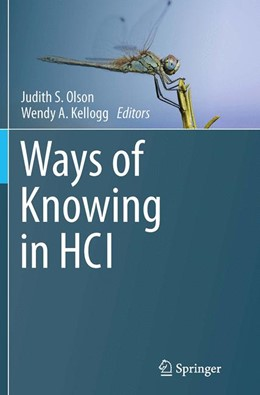 Abbildung von Olson / Kellogg | Ways of Knowing in HCI | Softcover reprint of the original 1st ed. 2014 | 2016