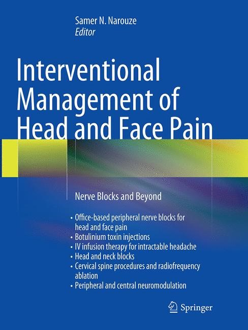Abbildung von N. Narouze   Interventional Management of Head and Face Pain   Softcover reprint of the original 1st ed. 2014   2016