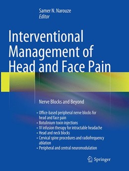 Abbildung von N. Narouze | Interventional Management of Head and Face Pain | Softcover reprint of the original 1st ed. 2014 | 2016 | Nerve Blocks and Beyond