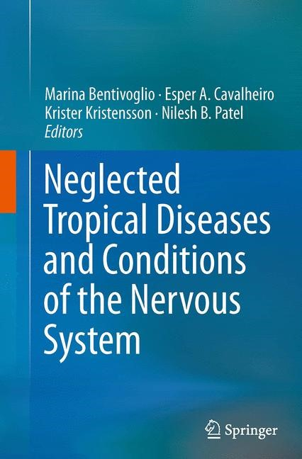 Abbildung von Bentivoglio / Cavalheiro / Kristensson / Patel | Neglected Tropical Diseases and Conditions of the Nervous System | Softcover reprint of the original 1st ed. 2014 | 2016