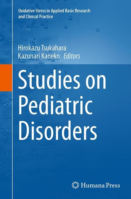 Abbildung von Tsukahara / Kaneko | Studies on Pediatric Disorders | Softcover reprint of the original 1st ed. 2014 | 2016