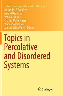 Abbildung von Ramírez / Ben Arous / Ferrari / Newman / Sidoravicius / Vares | Topics in Percolative and Disordered Systems | Softcover reprint of the original 1st ed. 2014 | 2016 | 69