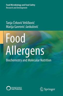 Abbildung von Cirkovic Velickovic / Gavrovic-Jankulovic | Food Allergens | Softcover reprint of the original 1st ed. 2014 | 2016