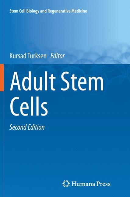 Abbildung von Turksen   Adult Stem Cells   Softcover reprint of the original 2nd ed. 2014   2016