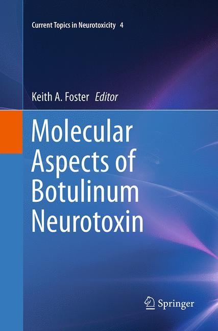 Abbildung von Foster   Molecular Aspects of Botulinum Neurotoxin   Softcover reprint of the original 1st ed. 2014   2016