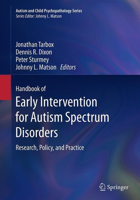 Abbildung von Tarbox / Dixon / Sturmey / Matson | Handbook of Early Intervention for Autism Spectrum Disorders | Softcover reprint of the original 1st ed. 2014 | 2016