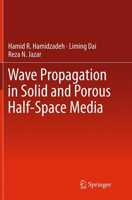 Abbildung von Hamidzadeh / Dai / Jazar | Wave Propagation in Solid and Porous Half-Space Media | Softcover reprint of the original 1st ed. 2014 | 2016