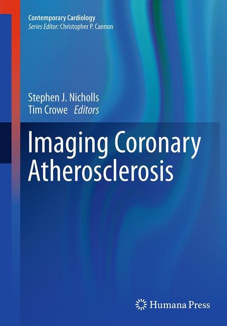Abbildung von Nicholls / Crowe | Imaging Coronary Atherosclerosis | Softcover reprint of the original 1st ed. 2014 | 2016
