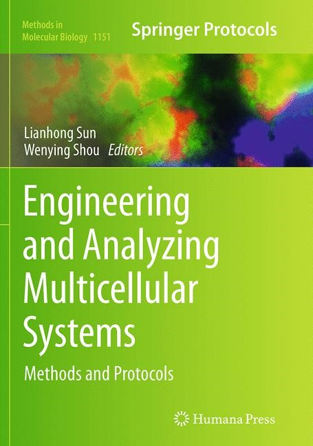 Abbildung von Sun / Shou | Engineering and Analyzing Multicellular Systems | Softcover reprint of the original 1st ed. 2014 | 2016