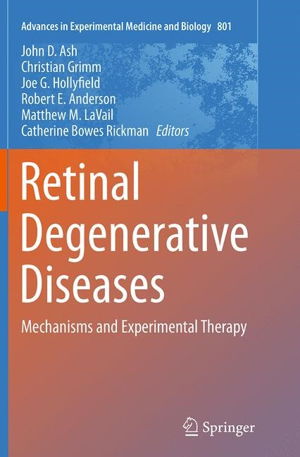 Abbildung von Ash / Grimm / Hollyfield / Anderson / LaVail / Bowes Rickman | Retinal Degenerative Diseases | Softcover reprint of the original 1st ed. 2014 | 2016