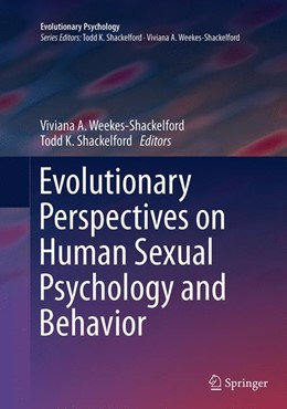 Abbildung von Weekes-Shackelford / Shackelford   Evolutionary Perspectives on Human Sexual Psychology and Behavior   Softcover reprint of the original 1st ed. 2014   2016